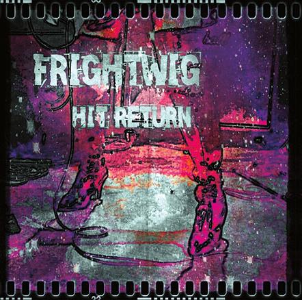 Frightwig-HitReturn-JacketArt