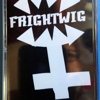 Frightwig-NowAndThenTape
